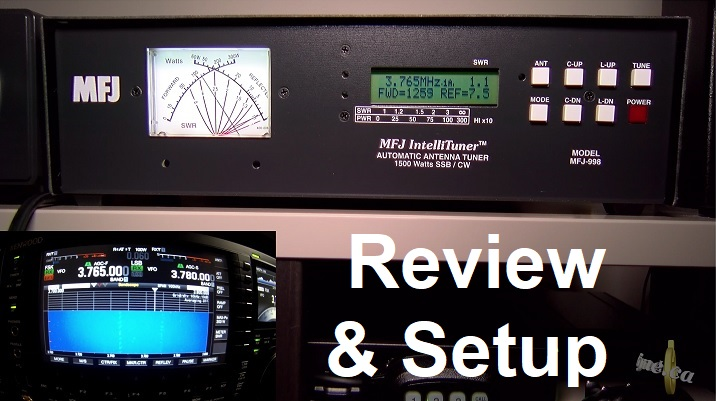 MFJ-998 automatic antenna tuner 1500 Watt - Review and Setup